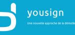 Yousign, la signature électronique simplifiée